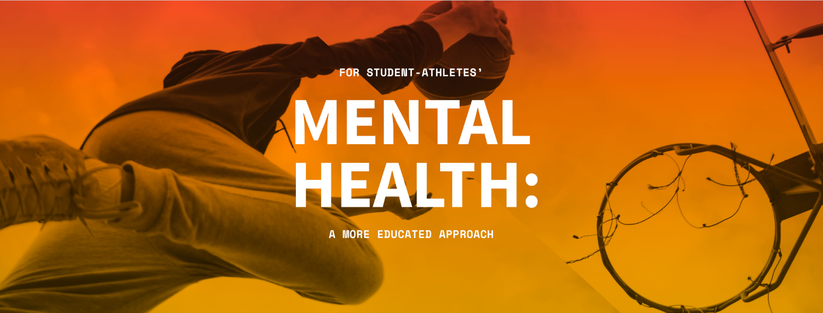 For Student-Athletes' Mental Approach: A More Educated Approach
